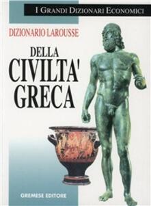 Dizionario Larousse della civiltà greca - copertina