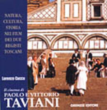 Listadelpopolo.it Il cinema di Paolo e Vittorio Taviani Image