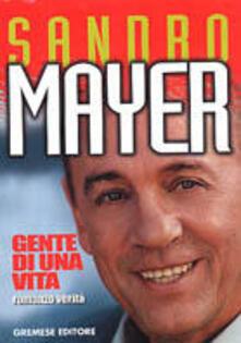Gente della mia vita - Sandro Mayer - copertina