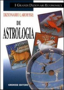 Libro Dizionario Larousse di astrologia