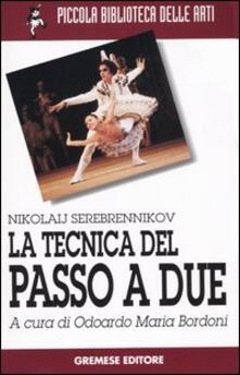 La tecnica del passo a due - Nikolaij Serebrennikov - copertina