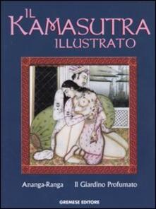Il kamasutra illutrato-Ananga Ranga-Il giardino profumato - copertina