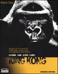 King Kong. La storia, i fil...