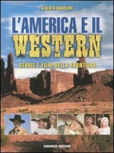 L' America e il western. Storie e film della frontiera