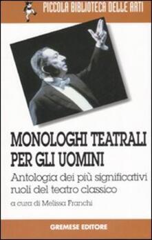 Antondemarirreguera.es Monologhi teatrali per gli uomini. Antologia dei più significativi ruoli del teatro classico Image