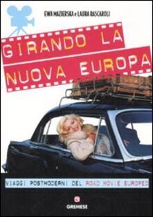 Promoartpalermo.it Girando la nuova Europa. Viaggi postmoderni del road movie europeo Image