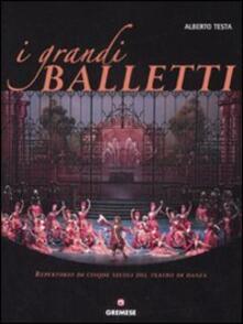 Ilmeglio-delweb.it I grandi balletti. Repertorio di cinque secoli del teatro di danza Image