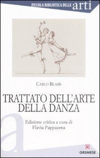 Trattato dell'arte della danza - Blasis Carlo - wuz.it