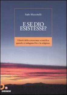 Camfeed.it E se Dio esistesse? I limiti della conoscenza scientifica quando si indagano Dio e la religione Image