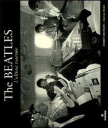 Milanospringparade.it The Beatles. L'ultima tournée Image