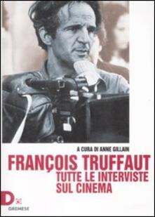 Grandtoureventi.it François Truffaut. Tutte le interviste sul cinema Image