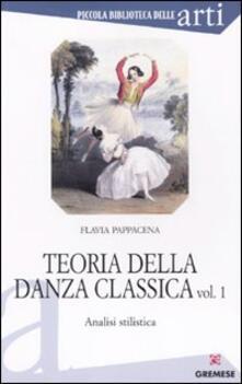 Teoria della danza classica. Analisi stilistica. Vol. 1.pdf