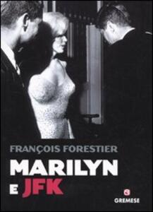 Marilyn e JFK