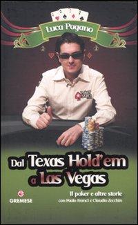 Dal Texas Hold'em a Las Veg...