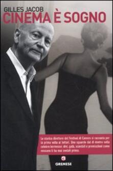 Cinema è sogno - Jacob Gilles - copertina