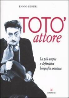 Secchiarapita.it Totò attore. La più ampia e definitiva biografia artistica Image