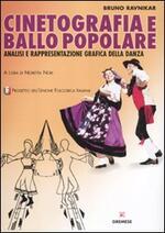 Cinetografia e ballo popolare. Analisi e rappresentazione grafica della danza tradizionale