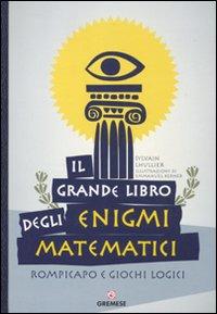 Il grande libro degli enigm...