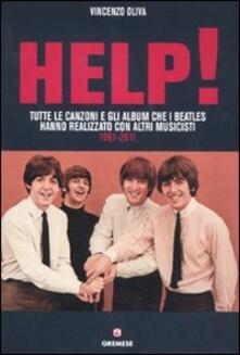 Camfeed.it Help! Tutte le canzoni e gli album che i Beatles hanno realizzato con altri musicisti. 1961-2011 Image