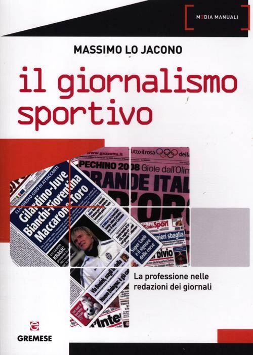 Il giornalismo sportivo. La...