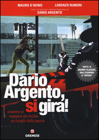 Dario Argento, si gira! Ins...