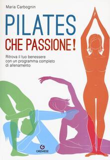 Grandtoureventi.it Pilates, che passione! Ritrova il tuo benessere con un programma completo di allenamento Image