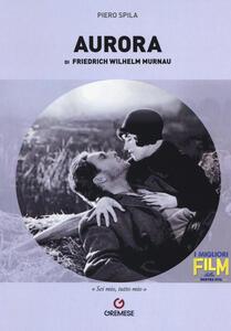 «Aurora» di Friedrich Wilhelm Murnau