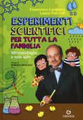 Libro Esperimenti scientifici per tutta la famiglia. Meteorologia e non solo Francesco Laurenzi Laura Patrioli