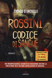 Radiospeed.it Rossini. Codice di sangue Image