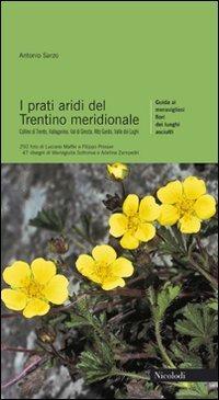 I prati aridi del Trentino meridionale