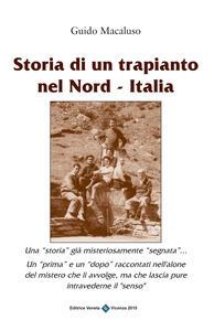 Storia di un trapiantio nel Nord-Italia
