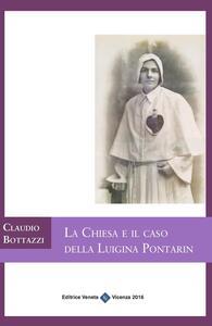 La chiesa e il caso della Luigina Pontarin