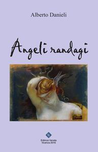 Angeli randagi