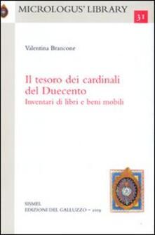 Listadelpopolo.it Il tesoro dei cardinali del Duecento. Inventari di libri e beni mobili Image