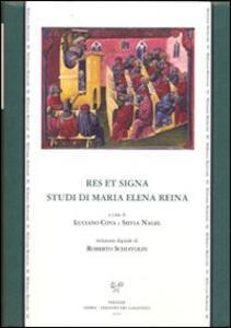 Res et signa. Studi di Maria Elena Reina. Ediz. italiana e latina