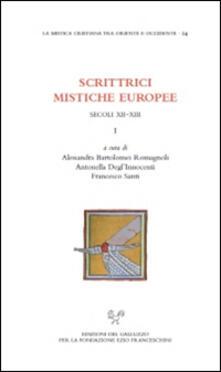 Scrittrici mistiche europee. Secolo XII-XIII. Testo latino a fronte. Vol. 1