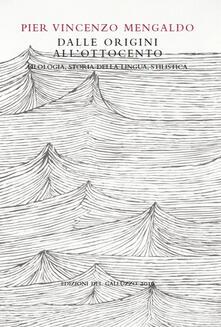 Listadelpopolo.it Dalle Origini all'Ottocento. Filologia, storia della lingua, stilistica Image