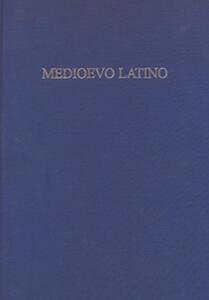 Medioevo latino. Bollettino bibliografico della cultura europea (secolo VI-XV). Vol. 37