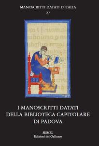 I manoscritti datati della Biblioteca Capitolare di Padova