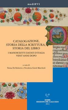 Catalogazione, storia della scrittura, storia del libro. I manoscritti datati dItalia ventanni dopo.pdf