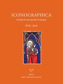 Liberauniversitascandicci.it Iconographica (2018). Ediz. illustrata. Vol. 17 Image