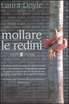 Rallydeicolliscaligeri.it Mollare le redini. Strategie per salvare un matrimonio e ritrovare amore, passione e armonia Image