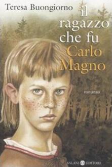 Il ragazzo che fu Carlo Magno.pdf