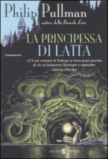 La principessa di latta - Philip Pullman - copertina