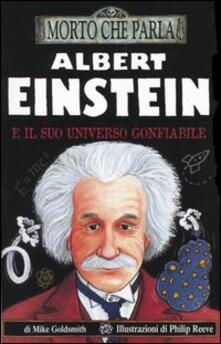 Albert Einstein e il suo universo gonfiabile.pdf