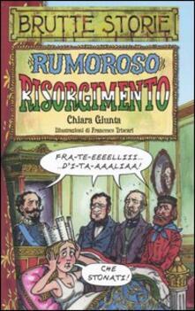Rumoroso Risorgimento - Chiara Giunta - copertina