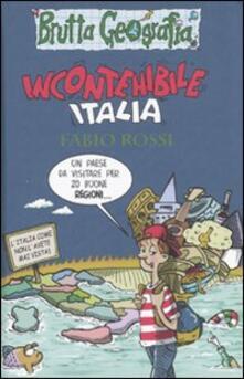 Incontenibile Italia - Fabio Rossi - copertina