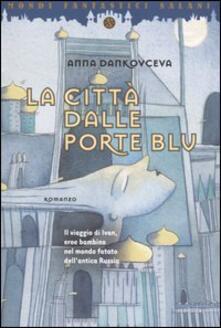 Filippodegasperi.it La città dalle porte blu Image