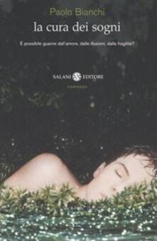 La cura dei sogni - Paolo Bianchi - copertina