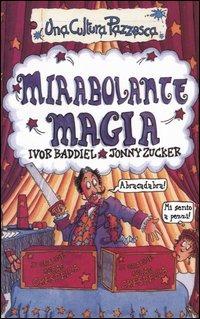 Mirabolante magia - Baddiel Ivor Zucker Jonny - wuz.it